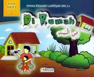 Di Rumah (Seri Adab Islami 1 #2)