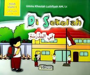 Di Sekolah (Seri Adab Islami #3)